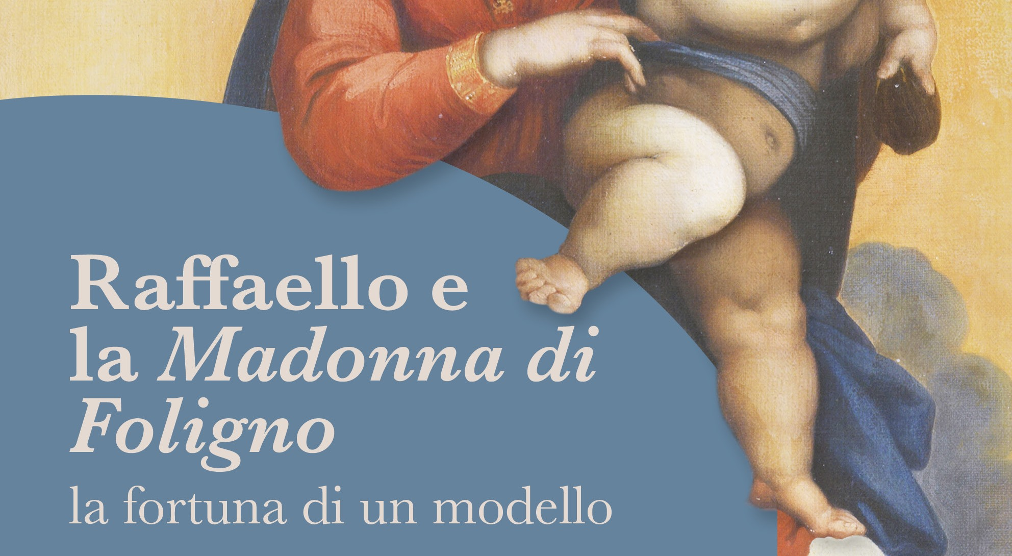Raphael and the Virgin of Foligno. The fortune of a model